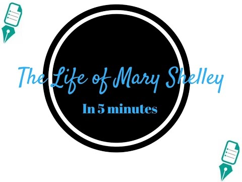 The Life of Mary Shelley in 5 Minutes
