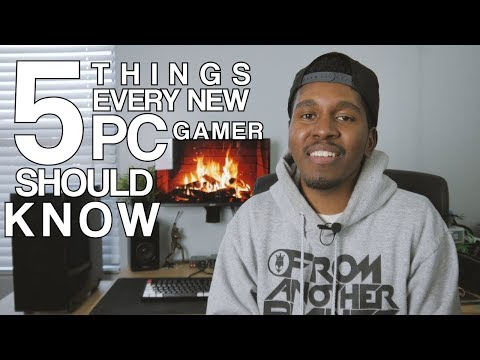 TOP 5 Things Every NEW PC Gamer Should KNOW