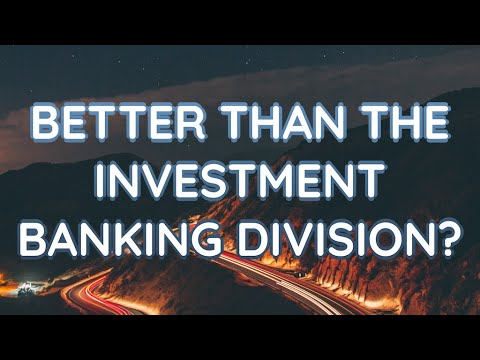 The Merchant Banking Division in an Investment Bank