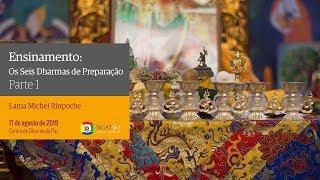Os Seis Dharmas de Preparação (2019)