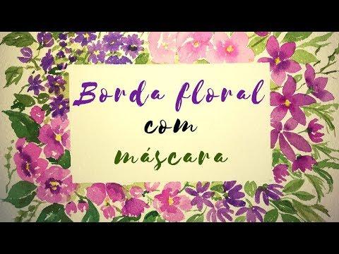 Borda floral em aquarela com máscara from YouTube · Duration:  13 minutes 23 seconds