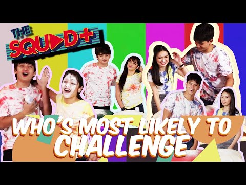WHO'S MOST LIKELY TO CHALLENGE by SethDrea & KyCine | The Squad+