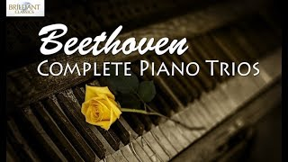 Beethoven: Complete Piano Trios - Stafaband