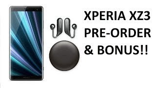 Sony Xperia XZ3 Pre-Order Live! + Free Wireless Headset