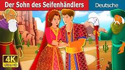 Der Sohn des Seifenhändlers   The Son of Soap Seller Story   Deutsche Märchen