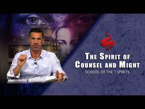 The Spirit of Counsel and Might // Brian Guerin // School of the 7 Spirits