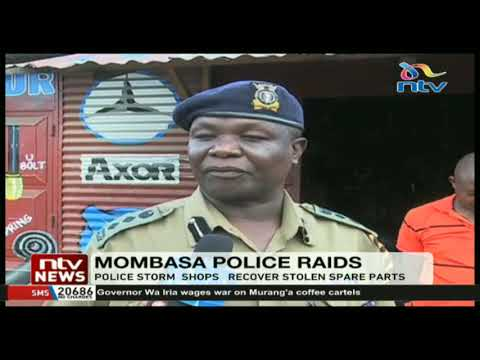 Police in Changamwe raid two motor spare parts shops and recovered stolen items