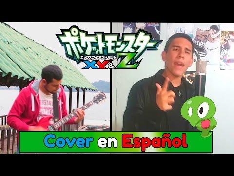 Pokémon XY&Z Opening 【Full Español Latino】 omar1up & Laharl Square