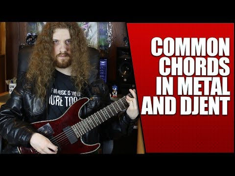 4 Common Chords in Metal and Djent