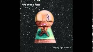 """Fire in the Field - """"Piece Of My Head"""""""