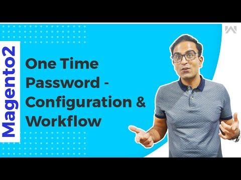 Magento 2 One Time Password - Configuration & Workflow thumbnail
