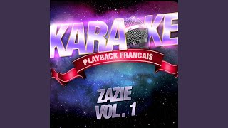 Lola Majeure — Karaoké Avec Chant Témoin — Rendu Célèbre Par Zazie