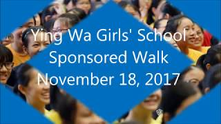 Publication Date: 2018-01-17 | Video Title: 「英華女學校 YWGS」Sponsored Walk 201