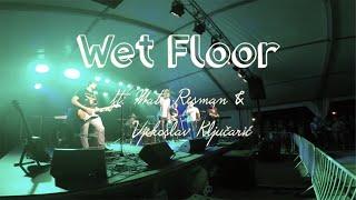 Wet Floor ft. Mateo Resman & Vjekoslav Ključarić - Fly Away