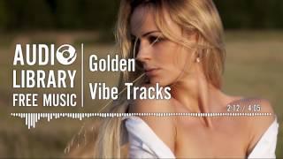 Golden - Vibe Tracks