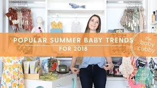 Popular Baby/Kid Summer Trends for 2018