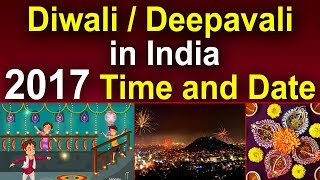 Diwali / Deepavali in India 2017 Time and Date|| Devotional Culture