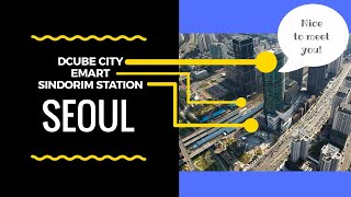 Seoul DCUBE CITY & Emart | First Look || TRAVEL