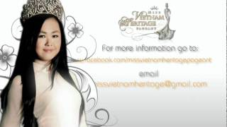 ASIA's 1st Pageant: Miss Vietnam Heritage (commercial 02-2012)