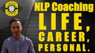 NLP Coaching - Life, Career, Personal
