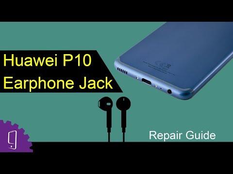 Huawei P10 Headphone Jack Repair Guide