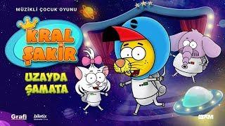 """Kral Şakir """"Uzayda Şamata"""" - Müzikli Çocuk Oyunu"""