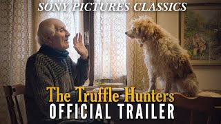 THE TRUFFLE HUNTERS | Official Trailer (2020)