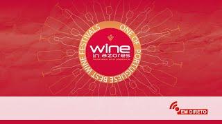 Wine in Azores 2019 - Dia 1
