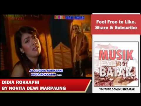 Lagu Batak - Novita Dewi Marpaung - Didia Rokkaphi