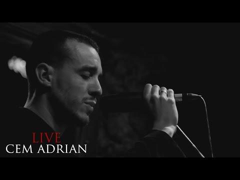 Cem Adrian - Aşk Bu Gece Şehri Terk Etti (Live)