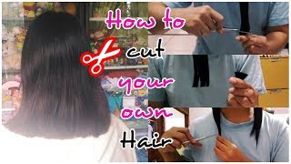 HOW TO CUT YOUR OWN HAIR: SINUBUKAN KO..EFFECTIVE AT MAKAKATIPID PA!