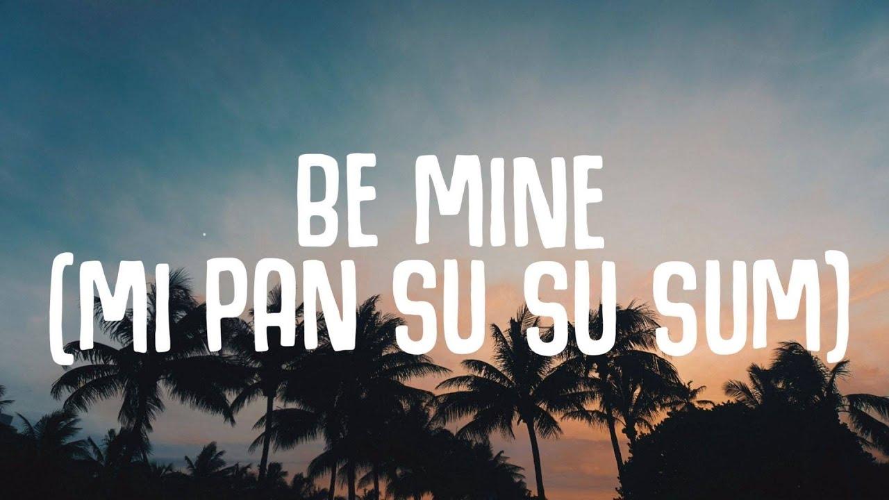 LIZOT, Tiscore, Maria Gold  - Be Mine (Lyrics) Mi Pan Su Su Sum