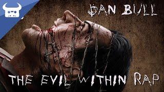 THE EVIL WITHIN RAP | Dan Bull