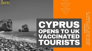 Cyprus Opens to UK Vaccinated Tourists