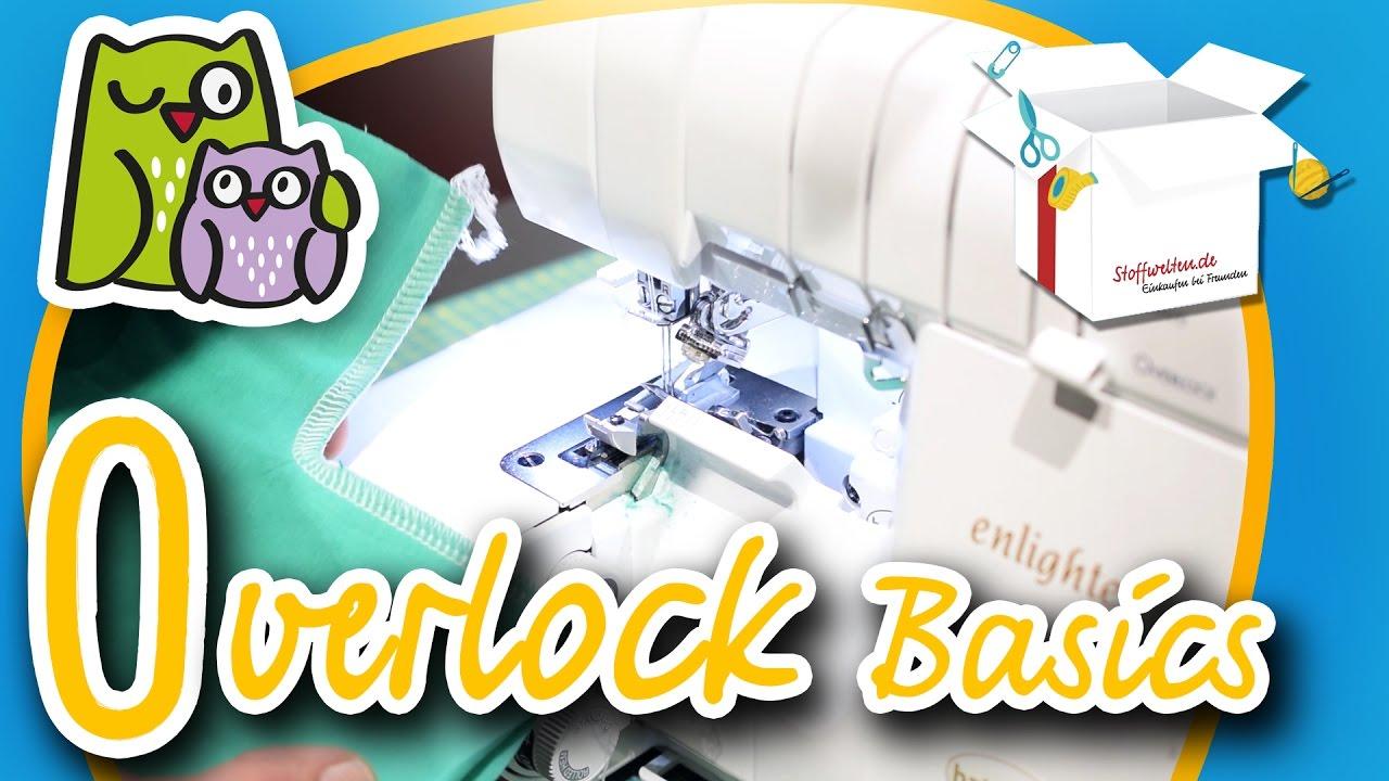 Overlock Basics   Nählexikon A-Z #15   Nähschule Anleitung Nähen ...