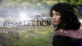 Outlander || Recollection