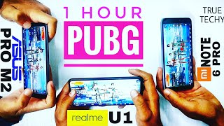 Asus Max Pro M2 PUBG, Realme U1 PUBG,Redmi Note 6 Pro PUBG, Gaming,Battery,Heating TEST