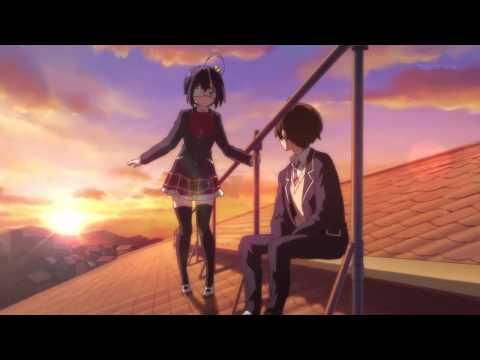 Chuunibyou Demo Koi ga Shitai! - Rikka's Savior and her Love