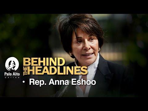 Behind the Headlines - Rep. Anna Eshoo