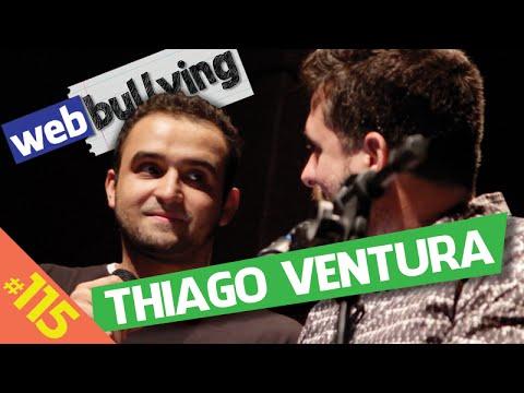 WEBBULLYING (FACEBULLYING) #115 - THIAGO VENTURA (São Paulo)