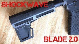 Shockwave Blade 2.0 Pistol Brace Overview