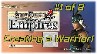Samurai Warriors 4 Empires [PS4] | Creating a Warrior Part 1