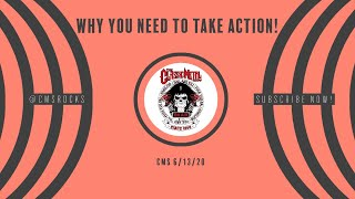 Why You Need To Take Action! – 6/13/20