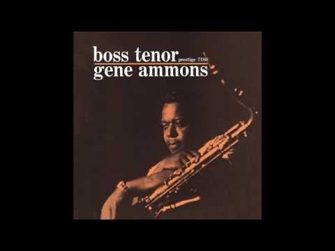 Gene Ammons - Boss Tenor (1960) (Full Album)