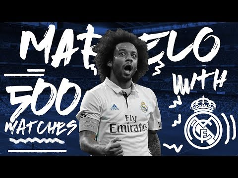 Marcelo 500 Real Madrid Matches Goals Skills And Trophies