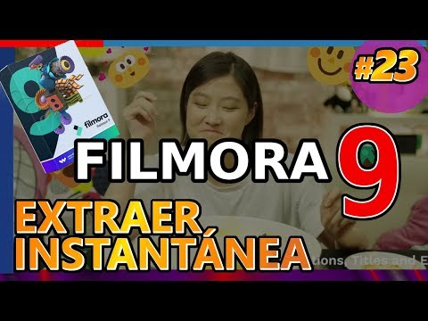 CÓMO TOMAR INSTANTÁNEA En FILMORA 9, Extraer Fotograma, Imagen O Foto De Video. Tutorial 23 Español