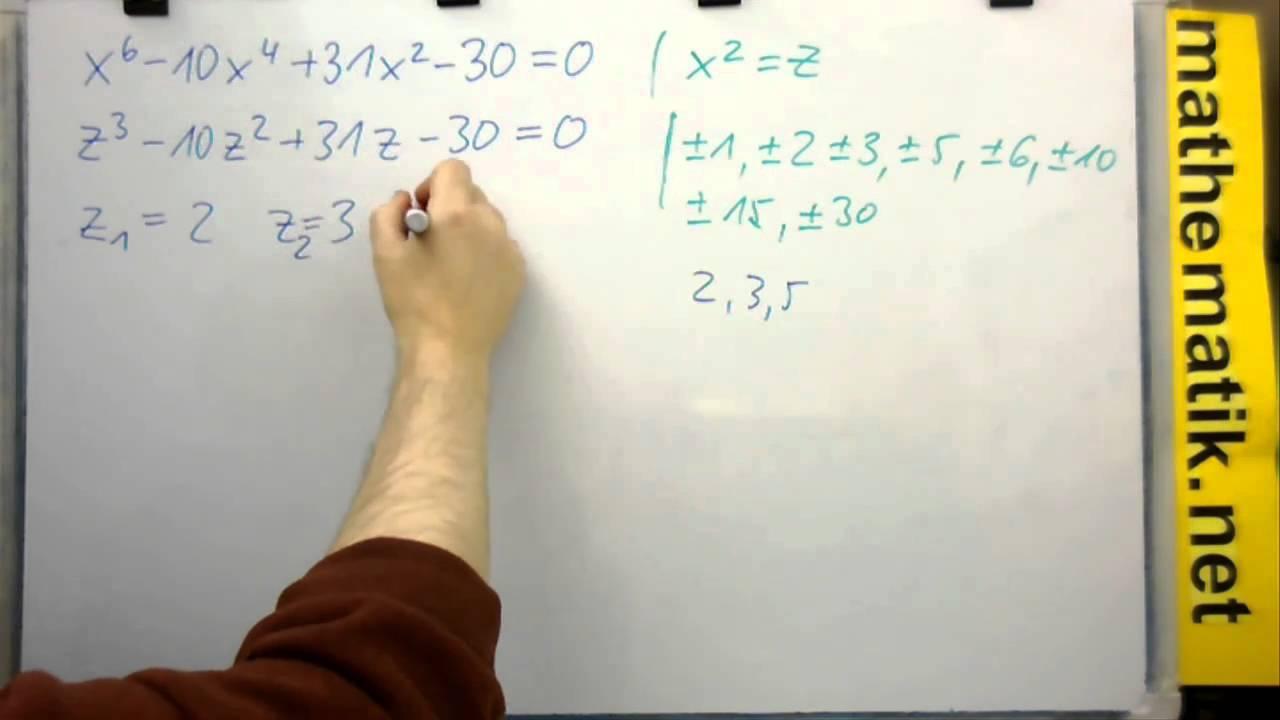 Algebraische Gleichung lösen - Substitution und Raten - x^6-10x^4+ ...