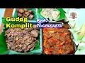 Gudeg Khas Jogja, Komplit dengan Sambel Goreng Krecek Kacang Tolo dan Opor Ayam Putih