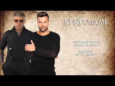 Perdóname - Ricky Martin ft Farruko letra 2016