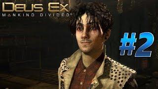 Deus Ex Mankind Divided – прохождение. Часть 2: Загадочные аугментации.